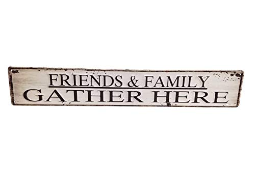 AT Painted Distressed Metal 23 Inch Decorative Wall Sign (Friends & Family Gather -