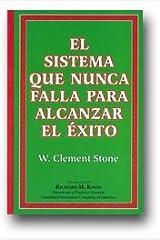 Success System That Never Fails - El Sistema Que Nunca Falla Para Alcanzar El Xito (English and Spanish Edition) Paperback