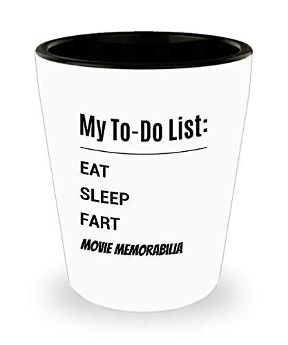 MOVIE MEMORABILIA Shot Glass - My To-Do List - Eat Sleep Fart Movie Memorabilia -
