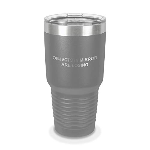 Objects In Mirror Are Losing 30 oz Laser Engraved Polar Camel Stainless Steel Vacuum Insulated Tumbler w/Clear Lid jdm - Customizable - Dark Gray