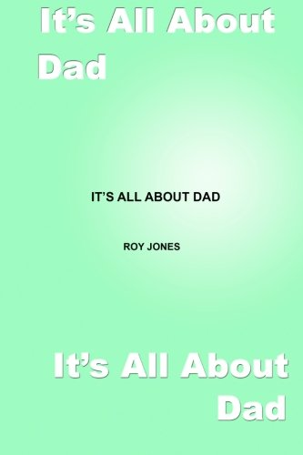 Read Online It's All About Dad PDF