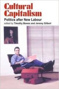 Book Cultural Capitalism: Politics After New Labour