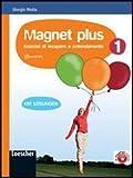 Magnet plus. Con soluzioni. Per la Scuola media. Con CD Audio formato MP3: 1