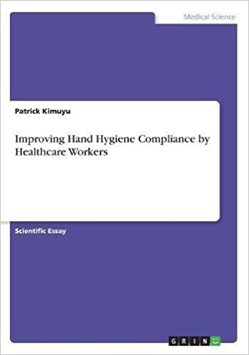 improving hand hygiene compliance by healthcare workers patrick  improving hand hygiene compliance by healthcare workers paperback   november