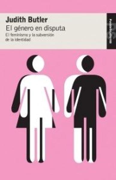 El género en disputa: El feminismo y la subversión de la identidad Studio: Amazon.es: Butler, Judith, Muñoz García, María Antonia: Libros