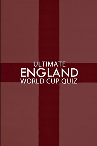 Ultimate England World Cup Quiz