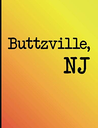 Buttzville, NJ: Cornell notes template journal book to write your best vacation spots in the world (Best Places To Hike In Nj)