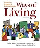 Ways of Living, Charles H. Christiansen and Kathleen M. Matuska, 1569002983