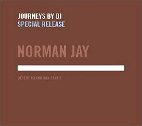 Journeys By DJ: Desert Island Mix Part 2