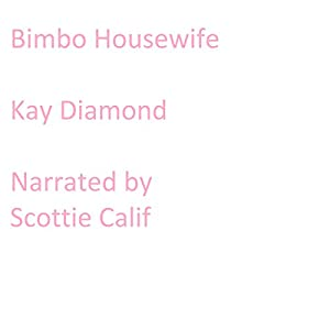 Bimbo Housewife Audiobook