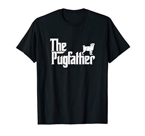 Funny Pug Owner Shirt The Pugfather Pug Father Gift T-Shirt
