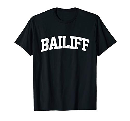 Bailiff Job Uniform Costume Party Outfit Funny T-Shirt for $<!--$19.99-->
