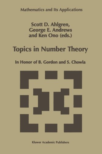 Topics in Number Theory: In Honor of B. Gordon and S. Chowla (Mathematics and Its Applications)