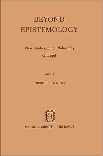 Beyond Epistemology: New Studies in the Philosophy of Hegel (2013-10-04)