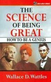 Download Science of Being Great: How to Be A Genius pdf
