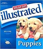 img - for Maran Illustrated: Puppies by maranGraphics Development maranGraphics Development Group book / textbook / text book