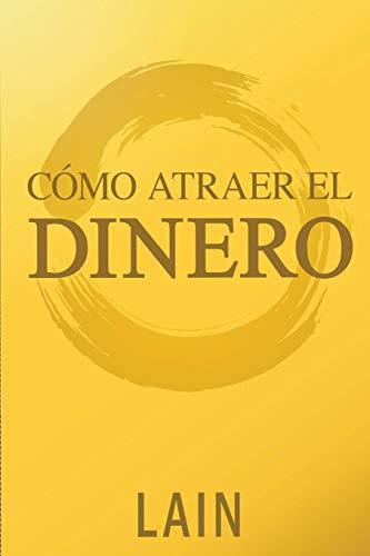 Pdf Education Como Atraer el Dinero (Saga ¡Vuélvete Millonario!) (Spanish Edition)