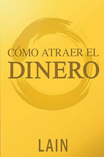 Pdf Teaching Como Atraer el Dinero (Saga ¡Vuélvete Millonario!) (Spanish Edition)