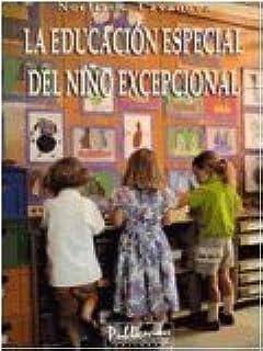 La educacion especial del nino excepcional