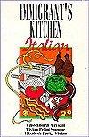 Immigrant's Kitchen, Cassandra Vivian and Vivian P. Sansone, 1883509009