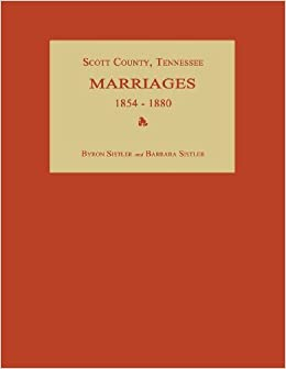 Scott County, Tennessee, Marriages 1854-1880 (2013-06-04)