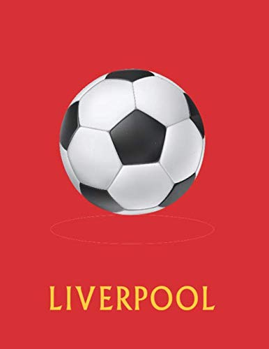 Liverpool: Daily Diary / journal / notebook to write in and recording your thoughts.