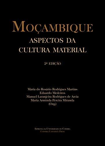 Moçambique: Aspectos da cultura material (2.ª ed.)