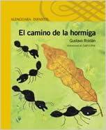 El Camino de La Hormiga (Spanish Edition)