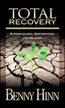 - Total Recovery; Supernatural Restoration and Release