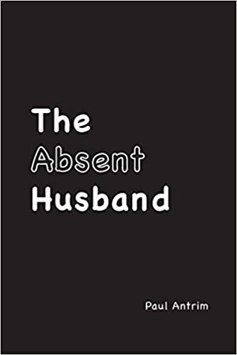 The Absent Husband