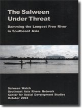 Download The Salween Under Threat: Damming the Longest Free River in Southeast Asia pdf