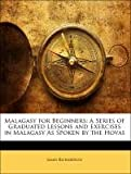 Malagasy for Beginners, James Richardson, 1141298562