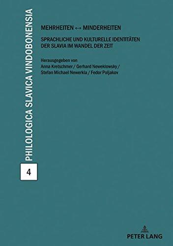 Mehrheiten – Minderheiten: Sprachliche und kulturelle Identitäten der Slavia im Wandel der Zeit (Philologica Slavica Vindobonensia) (German Edition) ebook