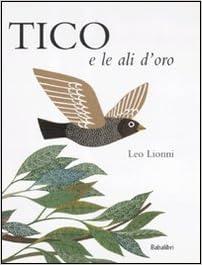 amazon.it: tico e le ali d'oro - leo lionni, c. brambilla - libri - Tico Arredo Bagno
