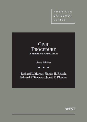Civil Procedure, A Modern Approach, 6th (American Casebook Series) (Best Labrador In The World)