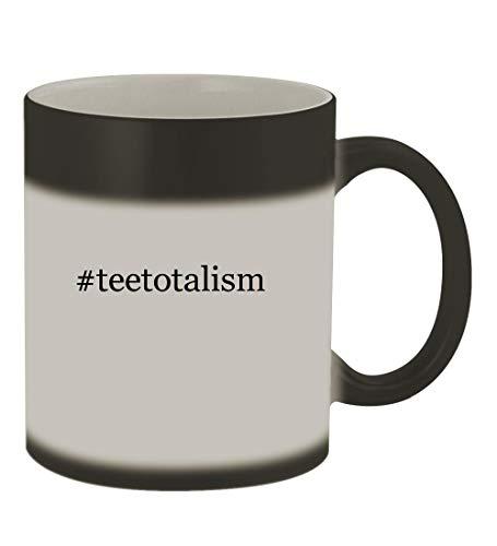 #teetotalism - 11oz Color Changing Hashtag Sturdy Ceramic Coffee Cup Mug, Matte Black
