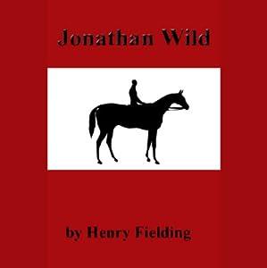 Jonathan Wild Audiobook