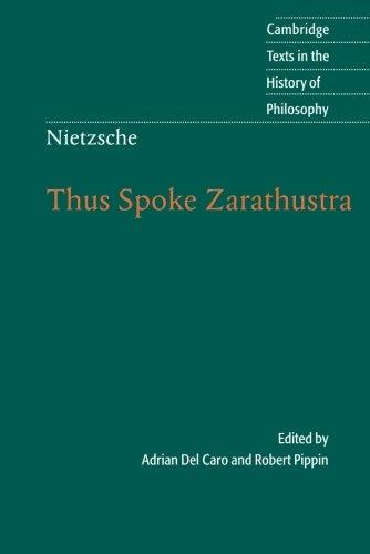 Nietzsche: Thus Spoke Zarathustra (Cambridge Texts in the History of Philosophy)