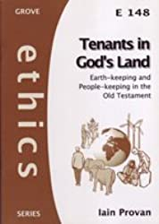 Tenants in God's Land: Earth-keeping and People-keeping in the Old Testament