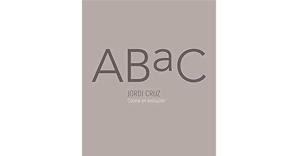 Amazon.com: ABaC. Cocina en evolución / ABaC. A Kitchen in ...