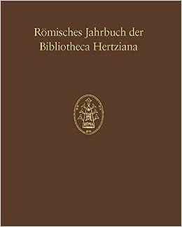 Romisches Jahrbuch Der Bibliotheca Hertziana, Band 38