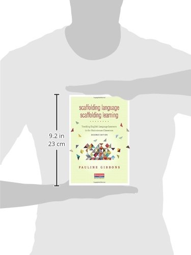 Scaffolding Language, Scaffolding Learning, Second Edition: Teaching English Language Learners in the Mainstream Classroom by Heinemann Educational Books