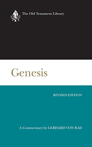 Genesis, Revised Edition: A Commentary (The Old Testament Library)