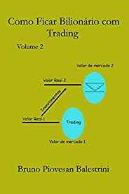 Como ficar bilionário com trading volume 2
