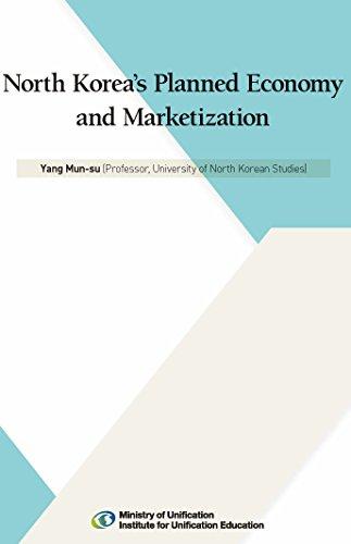 North Korea's Planned Economy and Marketization
