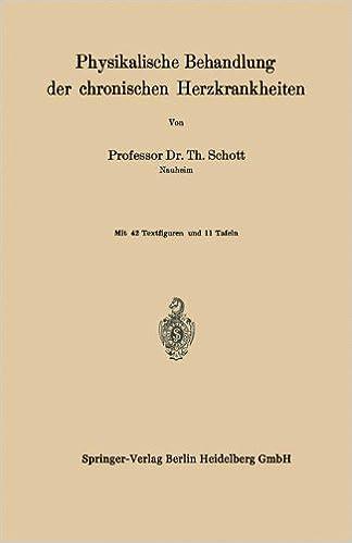 Physikalische Behandlung der Chronischen Herzkrankheiten (German Edition)