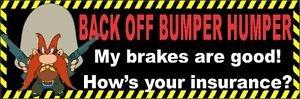 3 Pack - Back Off Bumper Humper - Sticker Graphic - Construction Toolbox, Hardhat, Lunchbox, Helmet, Mechanic & More