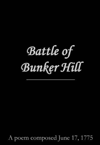 Battle of Bunker Hill (June 17 1775 Battle Of Bunker Hill)