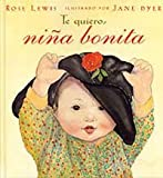 Te Quiero, Nina Bonita (Spanish Edition)