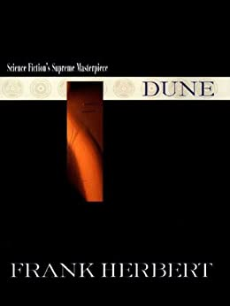Dune (40th Anniversary Edition) (Dune Chronicles, Book 1) by [Herbert, Frank]